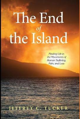 The End of the Island (Hardback)