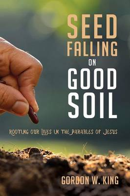 Seed Falling on Good Soil (Paperback)