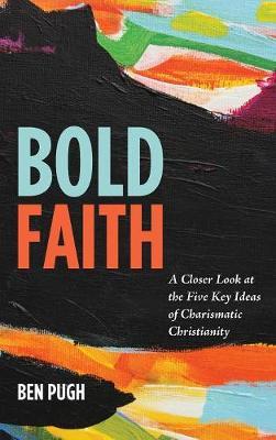 Bold Faith (Hardback)
