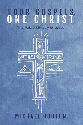 Four Gospels, One Christ (Paperback)