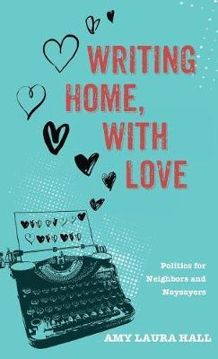 Writing Home, with Love (Hardback)
