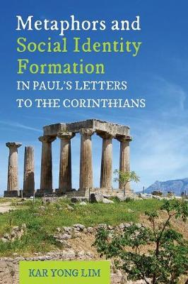 Metaphors and Social Identity Formation in Paul's Letters to the Corinthians (Paperback)