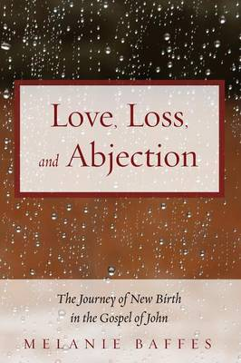 Love, Loss, and Abjection (Paperback)