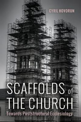 Scaffolds of the Church (Paperback)