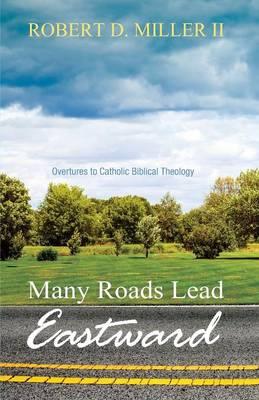Many Roads Lead Eastward (Paperback)