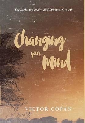 Changing your Mind (Hardback)