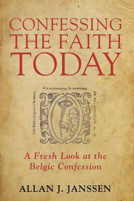 Confessing the Faith Today (Paperback)