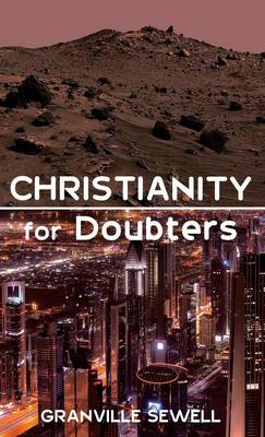 Christianity for Doubters (Hardback)