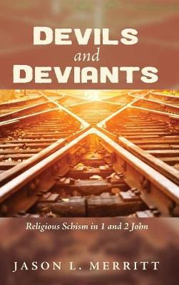 Devils and Deviants (Hardback)