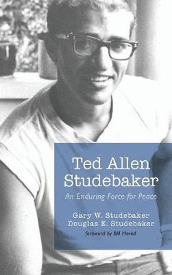Ted Allen Studebaker (Hardback)