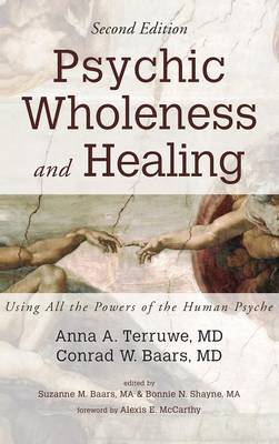 Psychic Wholeness and Healing, Second Edition (Hardback)
