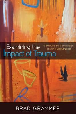 Examining the Impact of Trauma (Paperback)