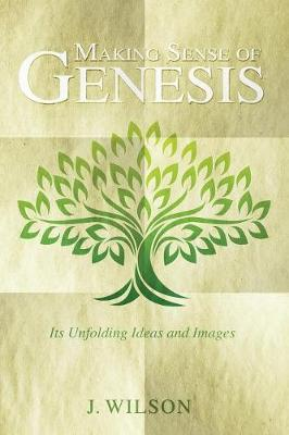 Making Sense of Genesis (Paperback)