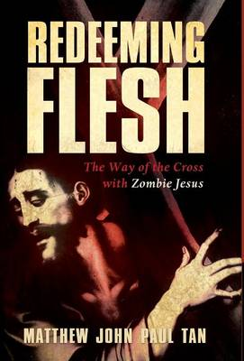 Redeeming Flesh (Hardback)