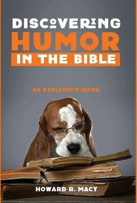 Discovering Humor in the Bible (Hardback)