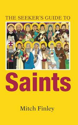 The Seeker's Guide to Saints (Paperback)