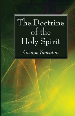 The Doctrine of the Holy Spirit (Paperback)