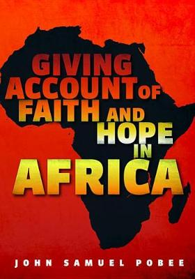 Giving Account of Faith and Hope in Africa (Hardback)