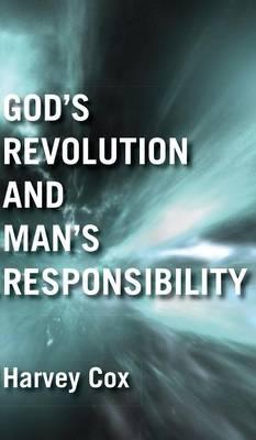 God's Revolution and Man's Responsibility (Hardback)