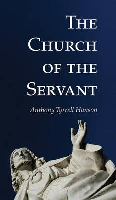 The Church of the Servant (Hardback)