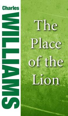 The Place of the Lion (Hardback)