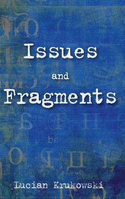 Issues and Fragments (Hardback)