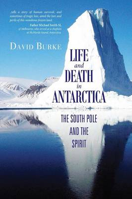 Life and Death in Antarctica (Paperback)