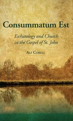 Consummatum Est (Hardback)