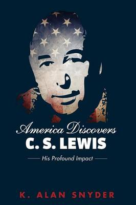 America Discovers C. S. Lewis (Paperback)