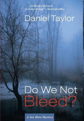 Do We Not Bleed?: A Jon Mote Mystery (Hardback)