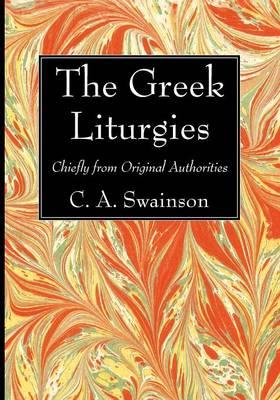 The Greek Liturgies (Paperback)