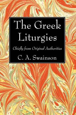 The Greek Liturgies (Hardback)