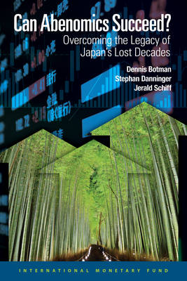 Can Abenomics succeed: overcoming the legacy of Japan's lost decades (Paperback)