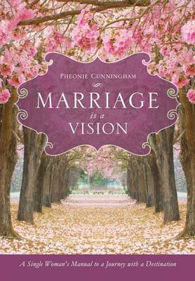 Marriage Is a Vision (Paperback)