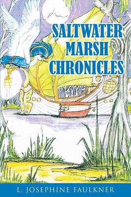 Saltwater Marsh Chronicles (Paperback)