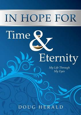 In Hope for Time and Eternity (Paperback)