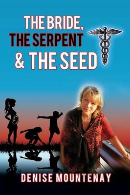 The Bride, the Serpent & the Seed (Paperback)