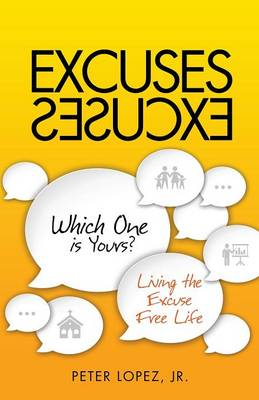 Excuses Excuses Which One Is Yours? (Paperback)