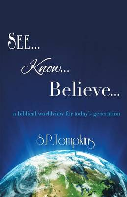 See Know Believe (Paperback)