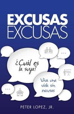 Excusas, Excusas (Paperback)