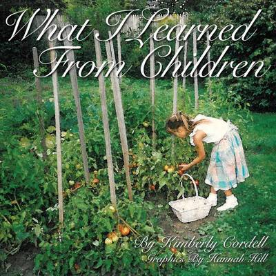 What I Learned from Children (Paperback)