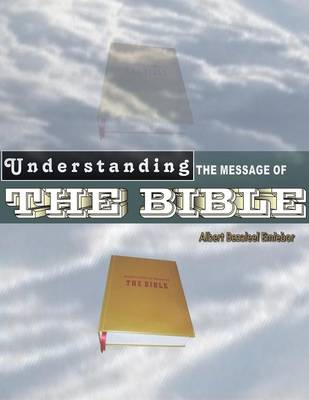Understanding the Message of the Bible (Paperback)