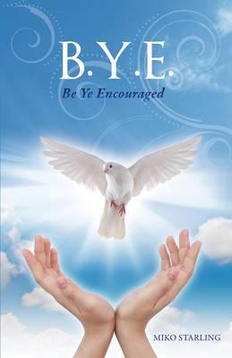 B.Y.E. (Paperback)