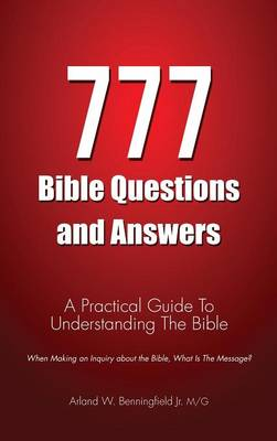 777 Bible Questions and Answers (Hardback)