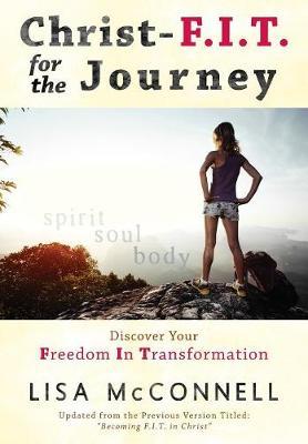 Christ-F.I.T. for the Journey (Paperback)