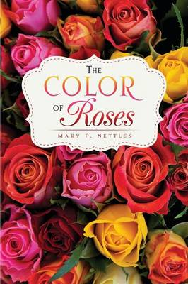 The Color of Roses (Paperback)