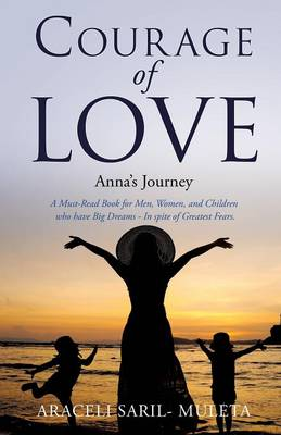 Courage of Love (Paperback)