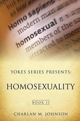 Yokes Series Presents: Homosexuality (Paperback)