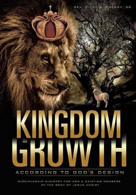Kingdom Growth According to God's Design (Paperback)