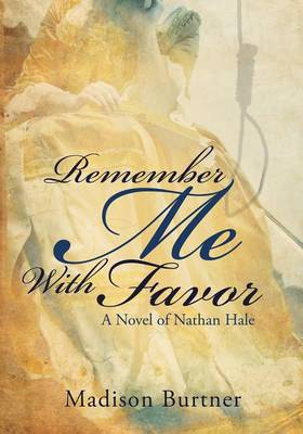 Remember Me with Favor (Paperback)